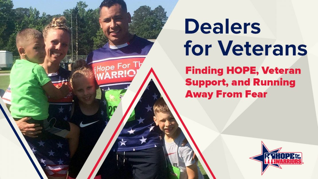 Dealers for Veterans: Finding HOPE, Veteran Support, and Running Away From Fear